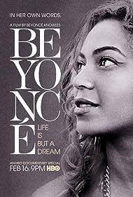 Beyoncé: Life Is But a Dream (2013)