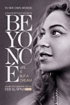 Beyoncé: Life Is But a Dream (2013) Poster