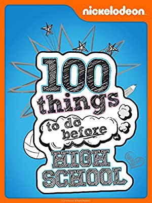 Where to stream 100 Things to Do Before High School
