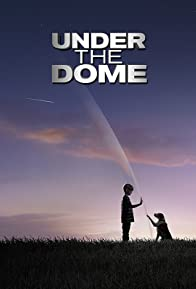 Primary photo for Under the Dome