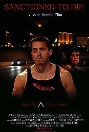 Sanctioned to Die (2011) 1080p