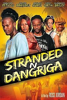 Stranded N Dangriga (2013)