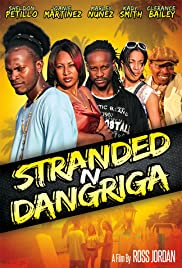 Stranded N Dangriga Poster