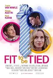 Fit to Be Tied Poster