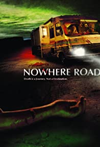 Primary photo for Nowhere Road
