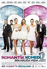 Romantik Komedi 2: Bekarliga Veda Poster