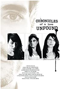 Primary photo for Chronicles of a Love Unfound