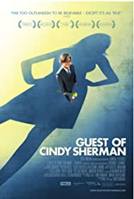 Guest of Cindy Sherman (2008)