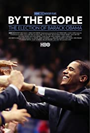 By the People: The Election of Barack Obama(2009) Poster - Movie Forum, Cast, Reviews