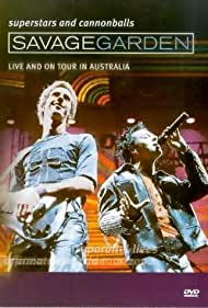 Savage Garden: Superstars and Cannonballs: Live and on Tour in Australia Poster - Movie Forum, Cast, Reviews