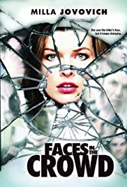 Faces in the Crowd (2011) Poster - Movie Forum, Cast, Reviews