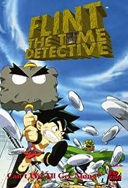 Flint: The Time Detective Poster - TV Show Forum, Cast, Reviews