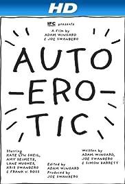 Autoerotic (2011) 720p