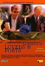 Lunatics, Lovers & Poets Poster
