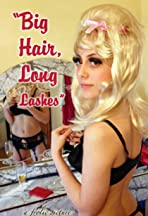 Big Hair, Long Lashes