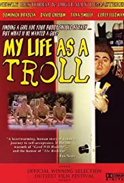 My Life as a Troll Poster