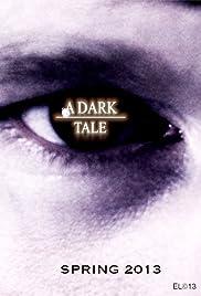 A Dark Tale Poster