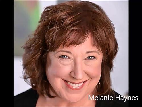 Melanie Haynes Theatrical Reel
