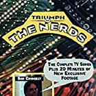 The Triumph of the Nerds: The Rise of Accidental Empires (1996)