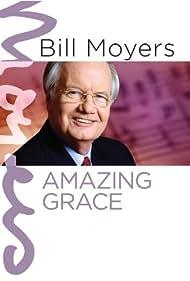 Bill Moyers: Amazing Grace (1990)