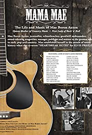 Mama Mae: The Life and Music of Mae Boren Axton Poster