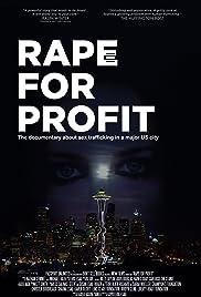 Rape For Profit(2012) Poster - Movie Forum, Cast, Reviews