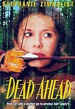 Dead Ahead