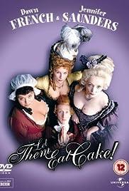 Let Them Eat Cake Poster - TV Show Forum, Cast, Reviews