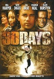 30 Days(2006) Poster - Movie Forum, Cast, Reviews
