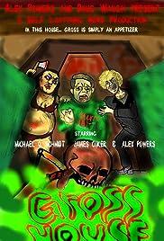 GrossHouse Poster