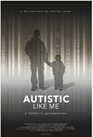 Autistic Like Me: A Father's Perspective Poster