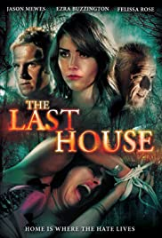 The Last House (2015) Poster - Movie Forum, Cast, Reviews