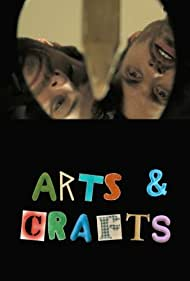Arts & Crafts (2010)