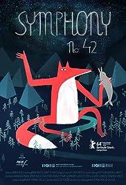 Symphony No. 42(2014) Poster - Movie Forum, Cast, Reviews