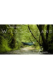 Sullivan's Wild Scotland: Rivers