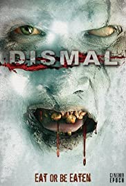 Dismal(2009) Poster - Movie Forum, Cast, Reviews