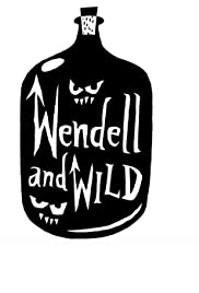 Wendell and Wild Poster