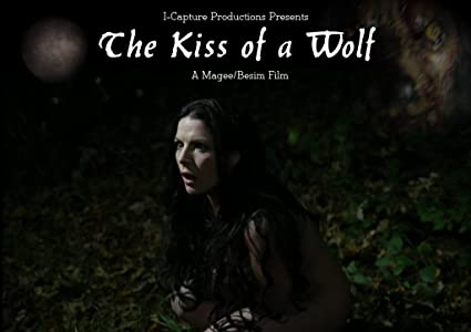 Must watch full hd movies The Kiss of a Wolf [720x594]