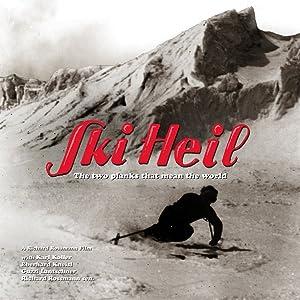 Ski Heil - Die zwei Bretter, die die Welt bedeuten by none
