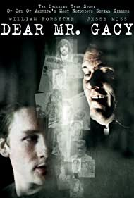 Dear Mr. Gacy (2010) Poster - Movie Forum, Cast, Reviews