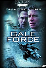 Gale Force (2002) Poster - Movie Forum, Cast, Reviews