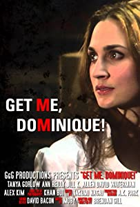 Latest movies direct download Get Me Dominique! by [iPad]
