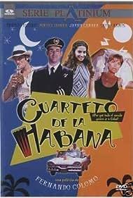 Ernesto Alterio, Javier Cámara, Mirta Ibarra, and Laura Ramos in Cuarteto de La Habana (1999)