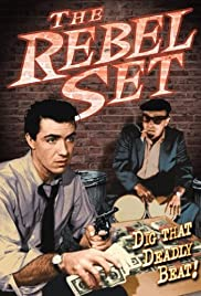 The Rebel Set(1959) Poster - Movie Forum, Cast, Reviews