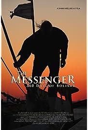The Messenger: 360 Days of Bolivar