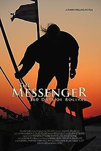 Movies 1080p free download The Messenger: 360 Days of Bolivar [BRRip]