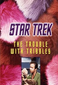 Primary photo for The Trouble with Tribbles