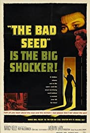 The Bad Seed (1956) Poster - Movie Forum, Cast, Reviews