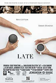 Sarah Deakins and Ben Cotton in Late (2012)