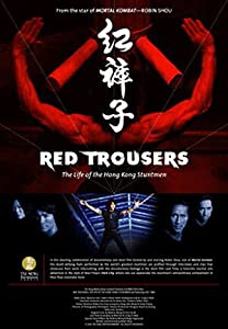 Red Trousers: The Life of the Hong Kong Stuntmen full movie 720p download